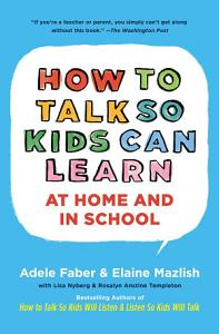 How To Talk So Kids Can Learn Book