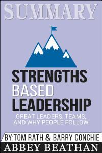 Summary of Strengths Based Leadership  Great Leaders  Teams