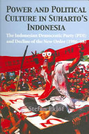 Power and Political Culture in Suharto's Indonesia