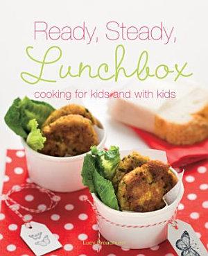 Ready, Steady, Lunchbox