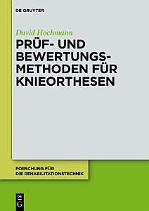 Pr  f  und Bewertungsmethoden f  r Knieorthesen PDF
