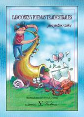 Canciones y poemas tradicionales: (para padres y niños)