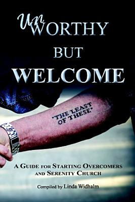 Unworthy but Welcome