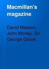 Macmillan's Magazine: Volume 88