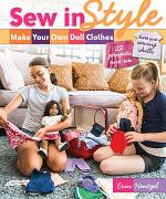 Sew in Style—Make Your Own Doll Clothes