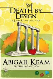 Death By Design 9 (Josiah Reynolds Mysteries)