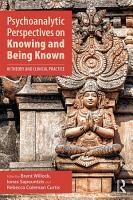 Psychoanalytic Perspectives on Knowing and Being Known PDF
