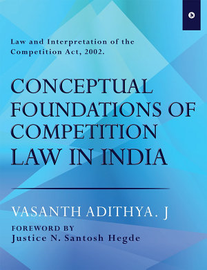 Conceptual Foundations of Competition Law in India PDF