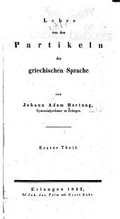 Lehre von den Partikeln der griechischen Sprache: Bände 1-2
