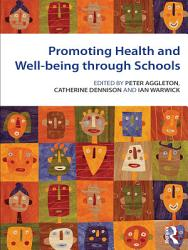 Promoting Health And Wellbeing Through Schools Book PDF