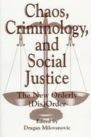 Chaos Criminology And Social Justice