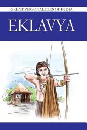 Eklavya: Great Personalities Of India