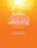 The Adventure'S of Little Luke and His Soul Sparky