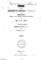 Código de la lejislacion de la República de Nicaragua en Centro-America: Volumen 1