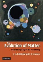 The Evolution of Matter