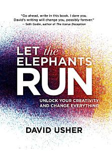 Let the Elephants Run Book
