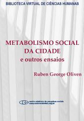 Metabolismo social da cidade e outros ensaios