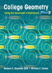 College Geometry: Using the Geometer's Sketchpad, 1st Edition: Using the Geometer's Sketchpad