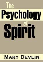 The Psychology of Spirit