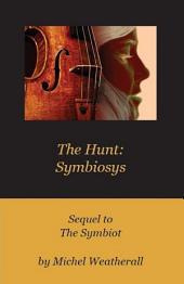 The Hunt: Symbiosys