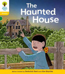 Oxford Reading Tree  Stage 5  Floppy s Phonics Fiction  The Haunted House