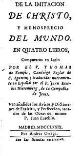 De la imitacion de Christo y menosprecio del mundo, en quatro libros
