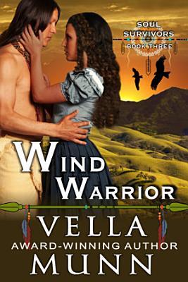 Wind Warrior  The Soul Survivors Series  Book 3  PDF