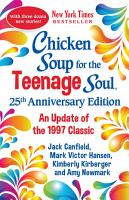 Chicken Soup for the Teenage Soul 25th Anniversary Edition PDF