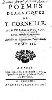 Poèmes dramatiques de T. Corneille: Volume3