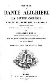 La divine comédie: L'Enfer, Le Purgatoire, Le Paradis