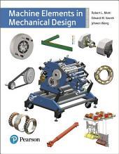Machine Elements in Mechanical Design: Edition 6