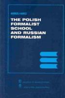 The Polish Formalist School and Russian Formalism PDF