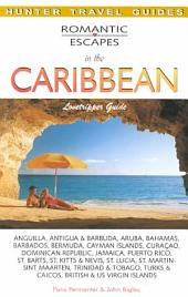 Romantic Escapes in the Caribbean: Lovetrippers Guide