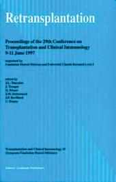 Retransplantation: Proceedings of the 29th Conference on Transplantation and Clinical Immunology, 9–11 June, 1997
