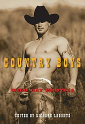 Country Boys: Wild Gay Erotica