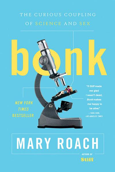 Download Bonk  The Curious Coupling of Science and Sex Book