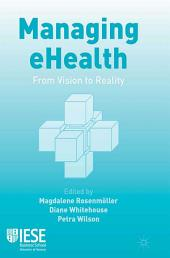Managing eHealth: From Vision to Reality
