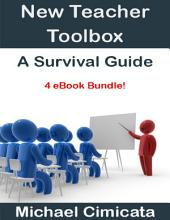 New Teacher Toolbox: A Survival Guide (4 eBook Bundle)