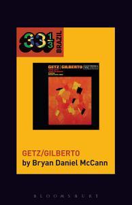 Jo  o Gilberto and Stan Getz s Getz Gilberto PDF