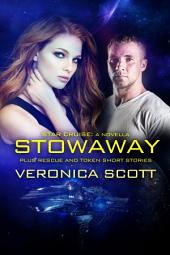 Star Cruise A Novella: Stowaway with Star Cruise Rescue and Golden Token Short Stories: The Sectors SF Romance Series