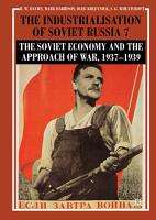 The Industrialisation of Soviet Russia Volume 7  The Soviet Economy and the Approach of War  1937   1939 PDF