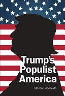Trumps Populist America