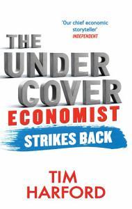 The Undercover Economist Strikes Back PDF
