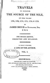 Travels to discover the source of the Nile, in the years 1768, 1769, 1770, 1771, 1772 and 1773: To which is prefixed a life of the author, Volume 1