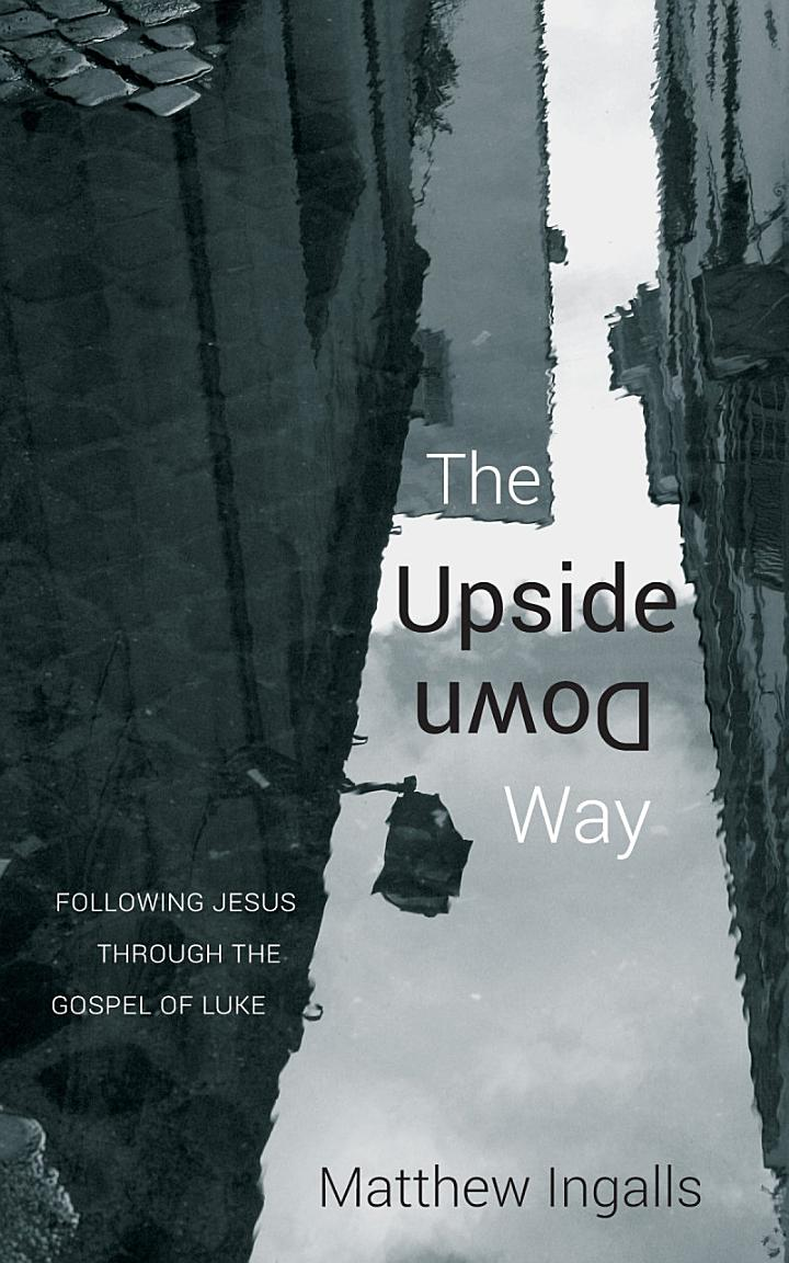 The Upside Down Way