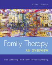 Family Therapy: An Overview: Edition 9