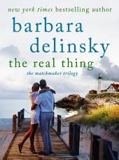 The Real Thing: A Matchmaker Trilogy Novel