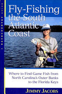 Fly-Fishing the South Atlantic Coast
