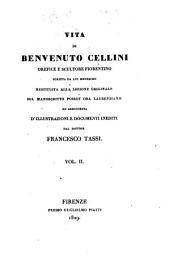 Vita di Benvenuto Cellini orefice e scultore fiorentino: Volume 2