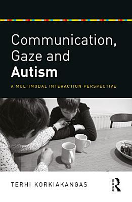 Communication  Gaze and Autism